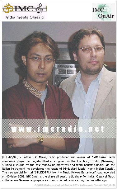 Mandoline Maestro Sri Sugato Bhaduri as guest in IMC OnAir's Hamburg studio…