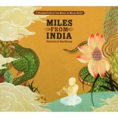 Miles from India (2 CD Set)